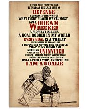 Hockey I Am A Goalie 11x17 Poster front