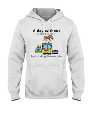 Day Without Books Hooded Sweatshirt thumbnail