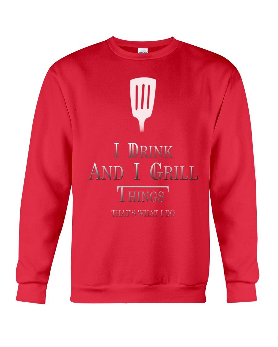 Cooking- I drink and i grill Crewneck Sweatshirt