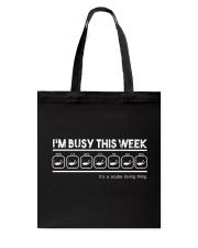 Scuba Diving Busy This Week Tote Bag thumbnail