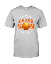 That's my grandson out there Classic T-Shirt front