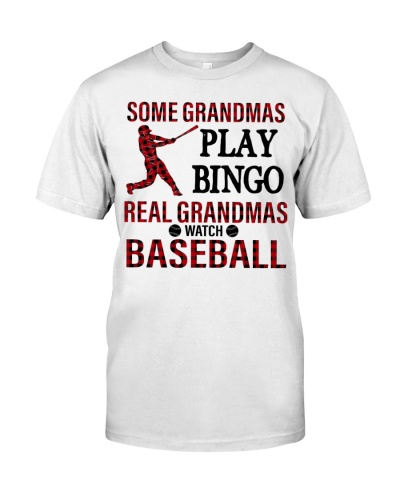 Baseball Some Grandmas Play Bingo