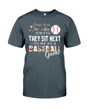 People Think I Am A Baseball Classic T-Shirt front