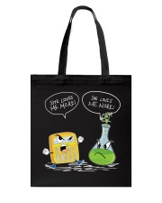 Math And Chemistry She Loves Me More Tote Bag thumbnail