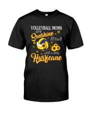Volleyball Mom Are Sunshine  Classic T-Shirt front