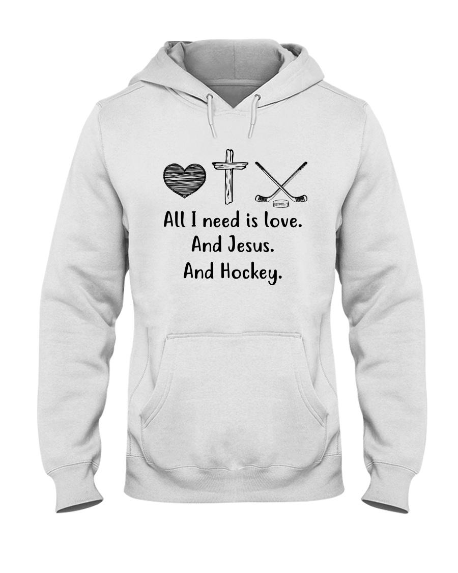 All I Need Is Love And Hockey  Hooded Sweatshirt