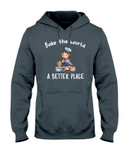 Bake The World A Better Place Hooded Sweatshirt front