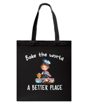 Bake The World A Better Place Tote Bag thumbnail