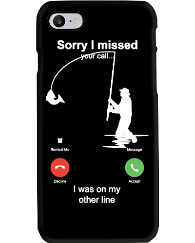 Fishing Sorry I Missed Your Call