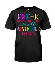 Pre K Teacher Adventure Begins Teacher Back To Sch Classic T-Shirt front