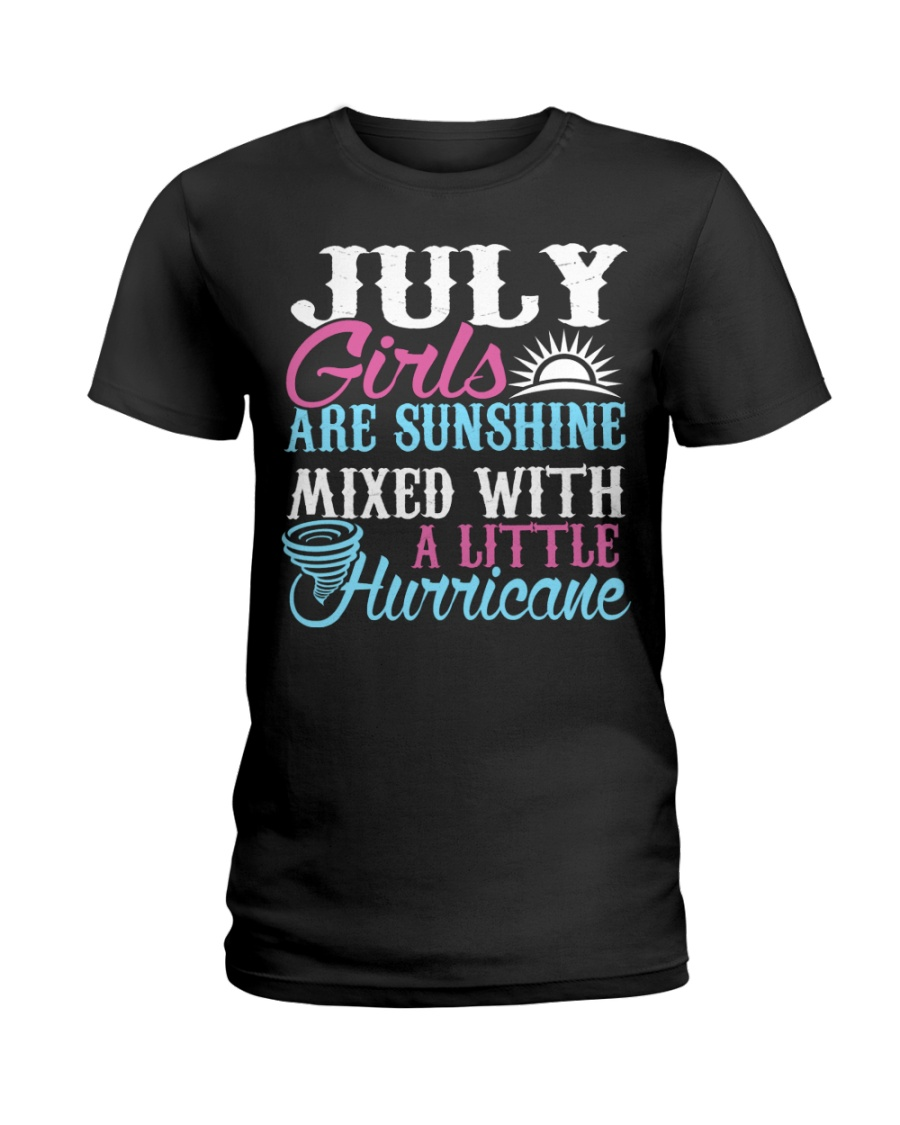 July Are Sunshine T Shirt Quotes Funny Birthday Ladies T-Shirt