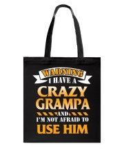 Warning Crazy Grampa Tote Bag thumbnail