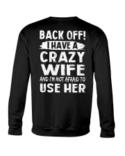 Back Off - Crazy Wife Crewneck Sweatshirt thumbnail