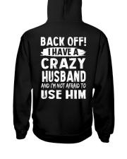 Back Off - Crazy Husband Hooded Sweatshirt thumbnail