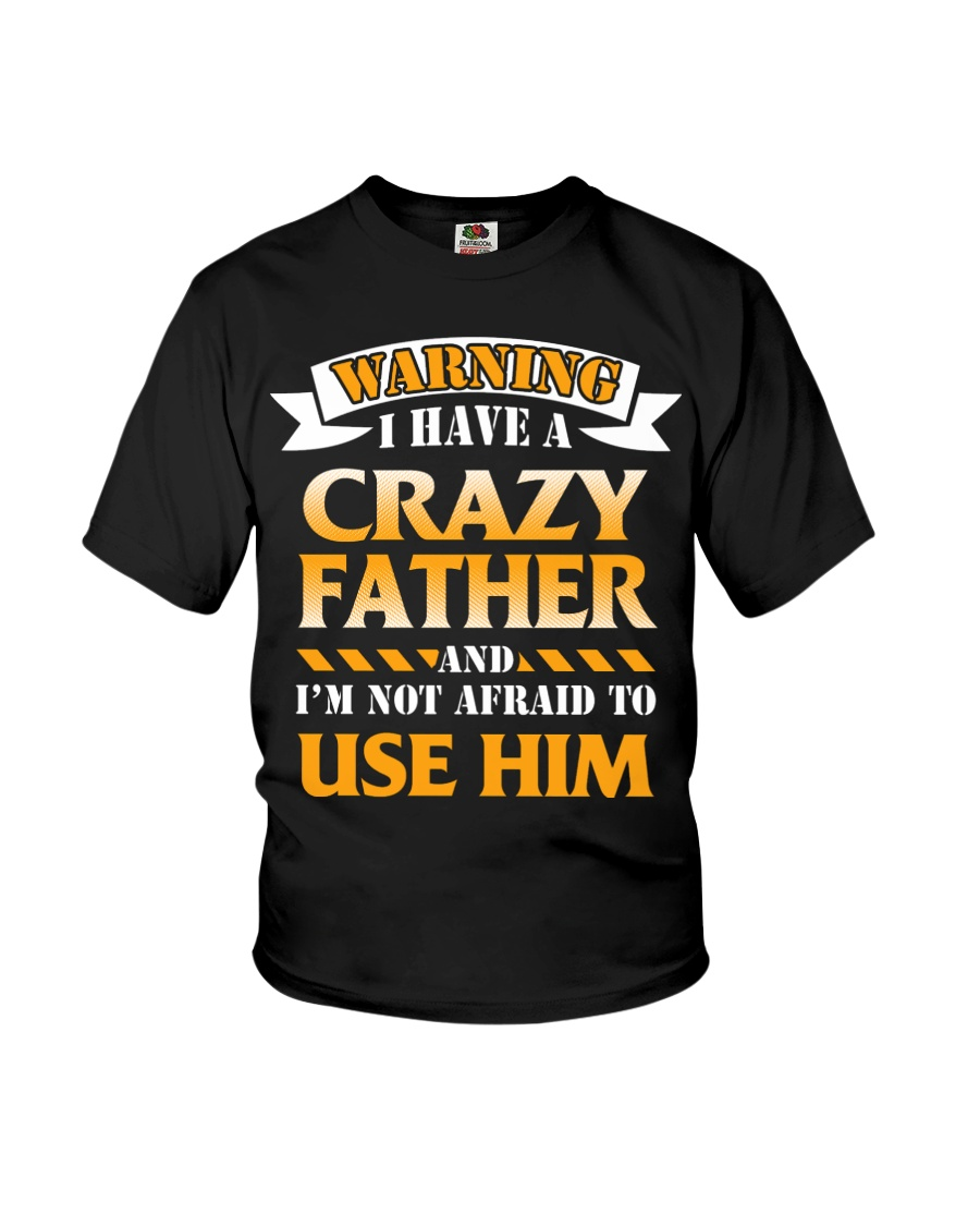 Warning Crazy Father Youth T-Shirt