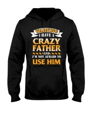Warning Crazy Father Hooded Sweatshirt thumbnail
