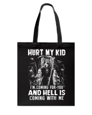 Don't Hurt My Kid  Tote Bag thumbnail