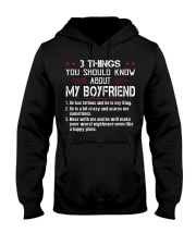 3 THINGS YOU SHOULD KNOW MY BOYFRIEND Hooded Sweatshirt front