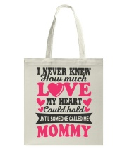 I Knew Love Until Someone Called Me Mommy Tote Bag thumbnail