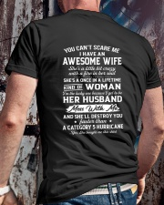 I HAVE AN AWESOME WIFE - GREAT GIFT FOR WIFE Classic T-Shirt lifestyle-mens-crewneck-back-2