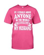 I Have My Husband Classic T-Shirt thumbnail