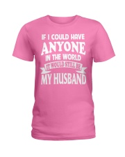 I Have My Husband Ladies T-Shirt front