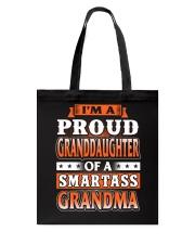 Proud Granddaughter Of A Smartass Grandma Tote Bag thumbnail