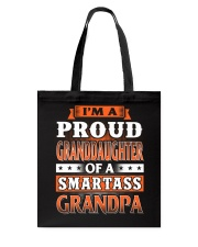 Proud Granddaughter Of A Smartass Grandpa Tote Bag thumbnail