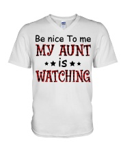 BE NICE TO ME MY AUNT IS WATCHING V-Neck T-Shirt thumbnail