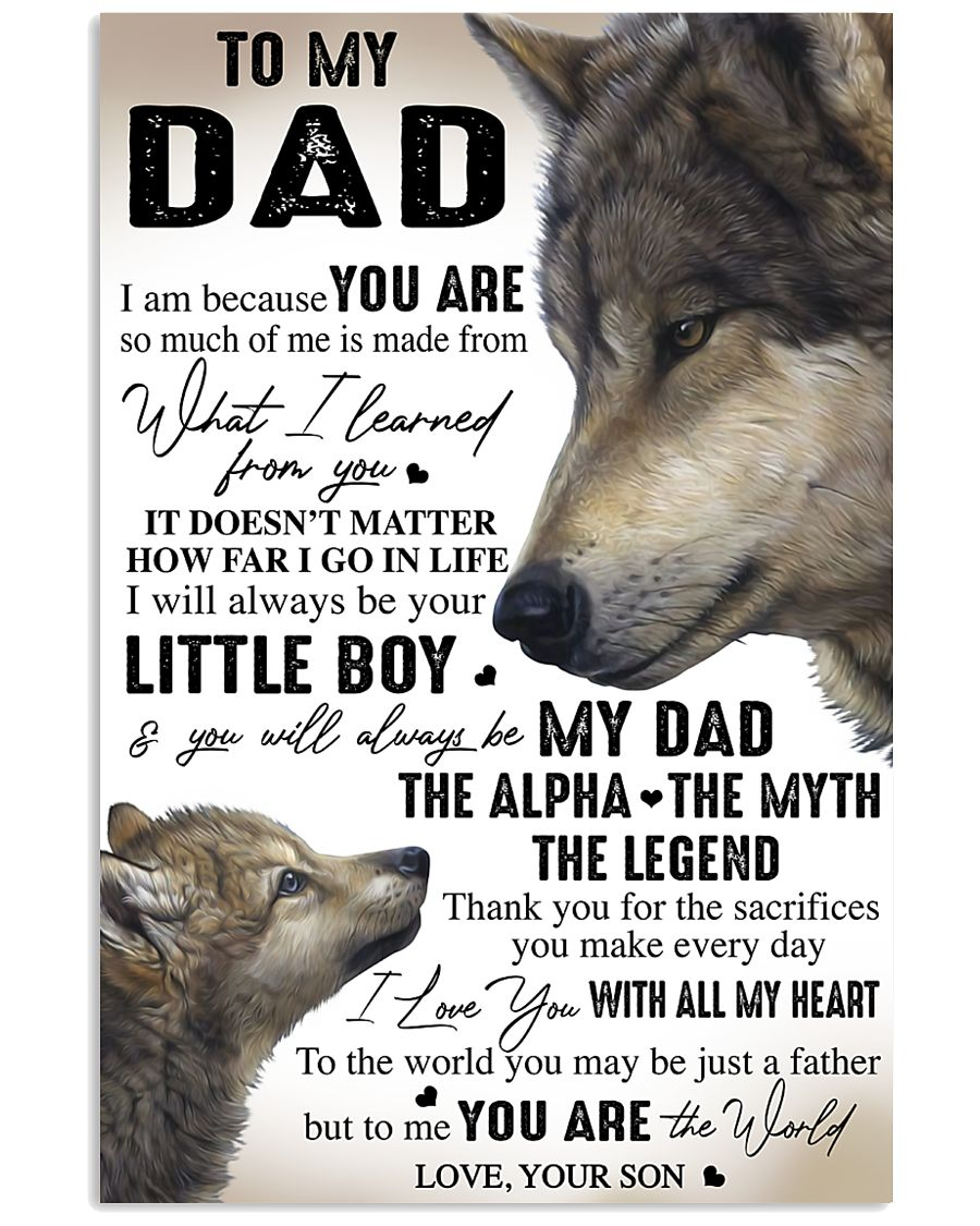 YOU ARE THE WORLD - GREAT GIFT FOR DAD FROM SON 11x17 Poster