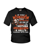 If You Mess With Me You Better Run Youth T-Shirt front