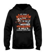 If You Mess With Me You Better Run Hooded Sweatshirt thumbnail