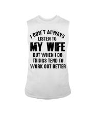 I DON'T ALWAYS LISTEN TO MY WIFE  Sleeveless Tee thumbnail