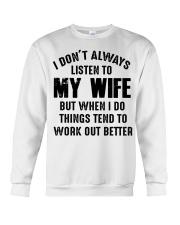 I DON'T ALWAYS LISTEN TO MY WIFE  Crewneck Sweatshirt thumbnail