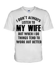 I DON'T ALWAYS LISTEN TO MY WIFE  V-Neck T-Shirt thumbnail
