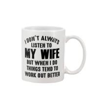 I DON'T ALWAYS LISTEN TO MY WIFE  Mug thumbnail