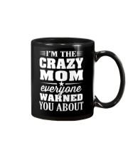 Crazy Mom Everyone Warned Mug thumbnail