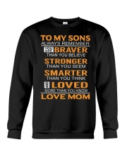 To My Sons Always Remember Crewneck Sweatshirt thumbnail