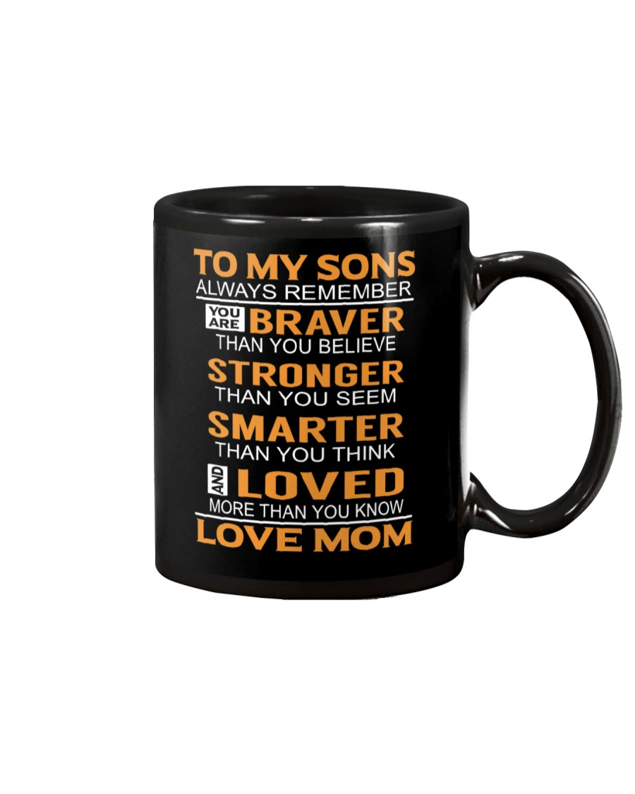 To My Sons Always Remember Mug