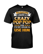 Warning Crazy Pop Pop Classic T-Shirt thumbnail
