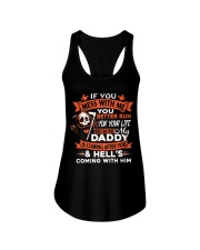 Daddy Is Coming After You Ladies Flowy Tank front
