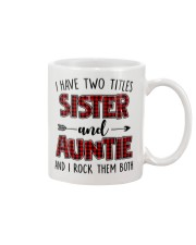 I HAVE TWO TITLES SISTER AND AUNTIE Mug thumbnail