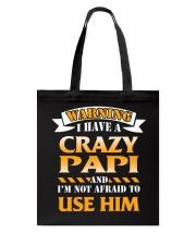 Warning Crazy Papi Tote Bag thumbnail