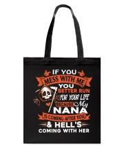 Nana Is Coming After You Tote Bag thumbnail