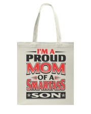 Proud Mom Of A Smartass Son  Tote Bag thumbnail