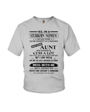 YES I'M A STUBBORN NEPHEW Youth T-Shirt front