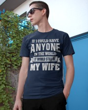 I Have My Wife Classic T-Shirt apparel-classic-tshirt-lifestyle-17