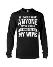 I Have My Wife Long Sleeve Tee thumbnail