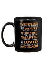To My Granddaughters Always Remember Mug back