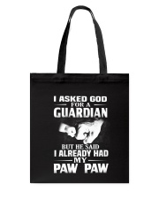 Guardian Is My Paw Paw  Tote Bag thumbnail